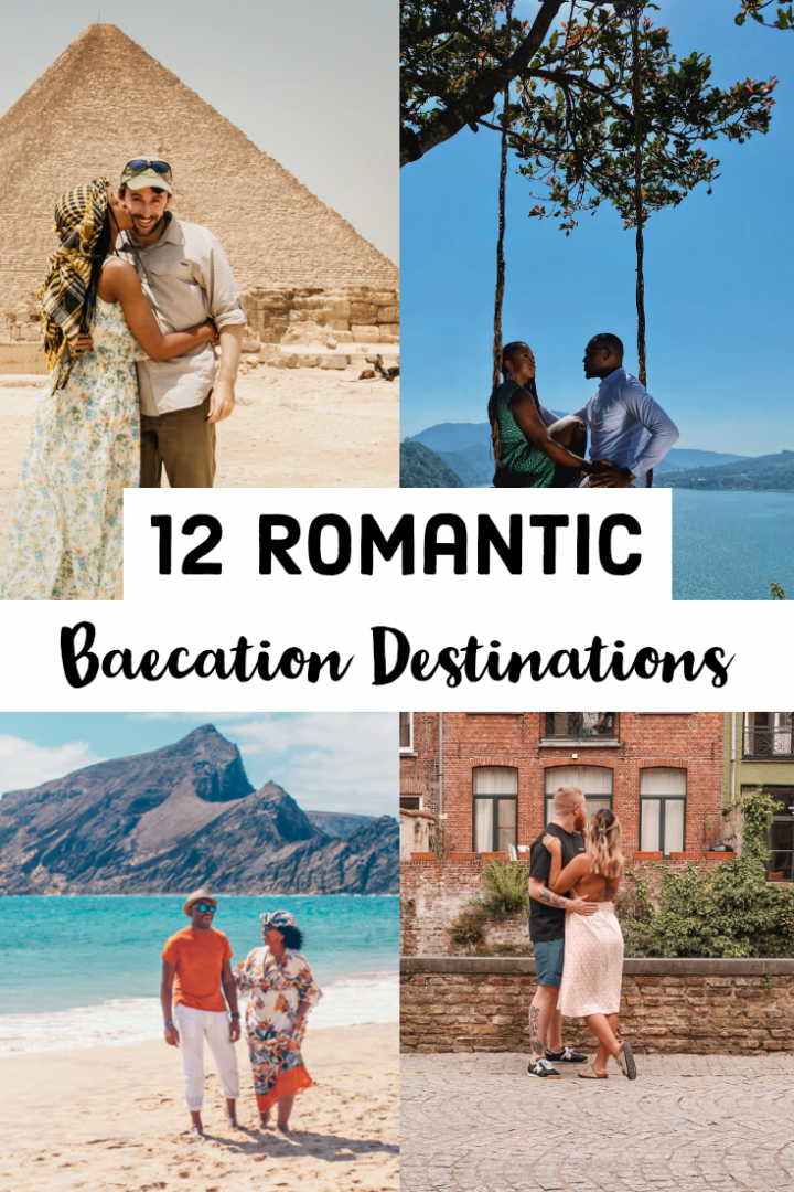 12 Romantic Baecation Destinations